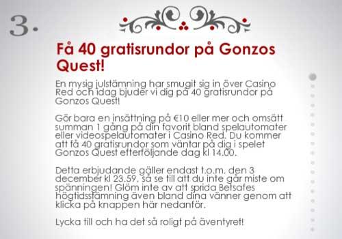 40 free spins Gonzos Quest