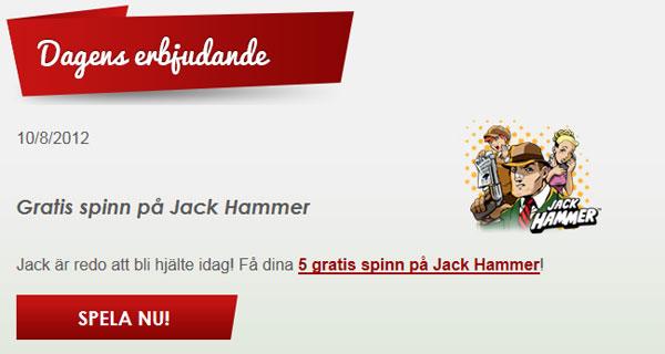 5 free spins på Jack Hammer
