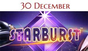 Starburst 30 december