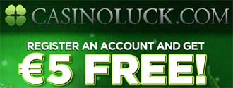 CasinoLuck 5 euro gratis