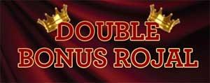 Double bonus rojal
