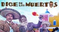 Dice the los Muertos