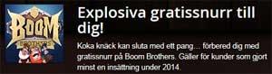 Boom Brothers explosiva gratissnurr