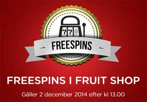Freespins i Fruit Shop 2 december