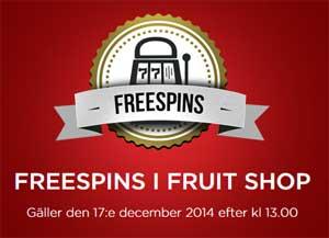 Freespins i Fruit Shop
