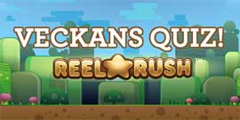 Veckans Quiz Reel Rush