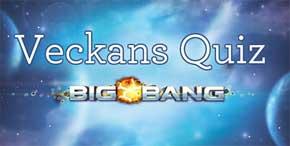 Veckans Quiz Big Bang