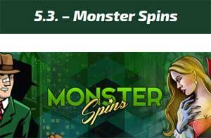 Monster spins 5 mars
