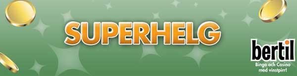 Superhelg hos Bertil