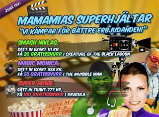 MamaMias Superhjältar den 19 maj