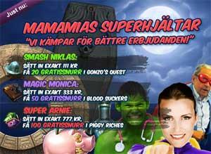 MamaMias Superhjältar den 28:e maj
