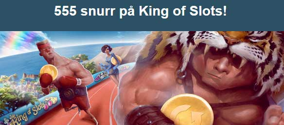 555 snurr på King of Slots